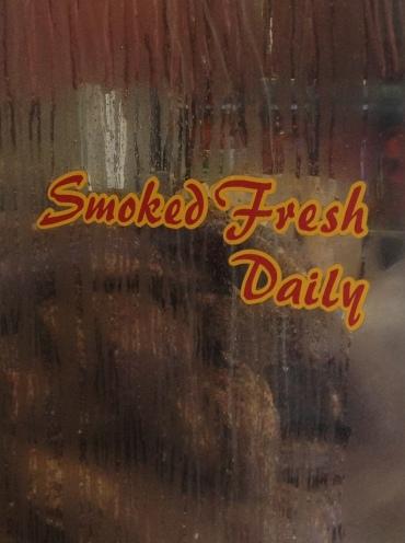"""""""Smoked Fresh Daily"""""""